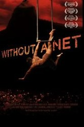 Without A Net Trailer