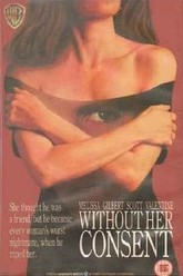 Without Her Consent Trailer
