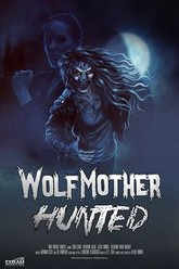 Wolf Mother: Hunted Trailer