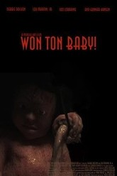 Won Ton Baby! Trailer