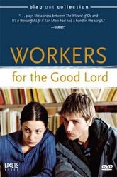 Workers for the Good Lord Trailer