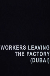 Workers Leaving the Factory (Dubai) Trailer