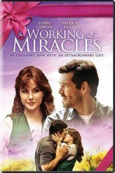 Working Miracles Trailer