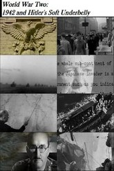 World War Two: 1942 and Hitler's Soft Underbelly Trailer