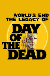 World's End The Legacy of Day of the Dead Trailer