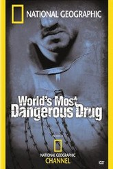 Worlds Most Dangerous Drug Trailer