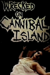 Wrecked on Cannibal Island Trailer