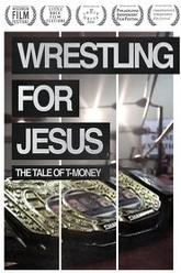 Wrestling For Jesus: The Tale of T-Money Trailer