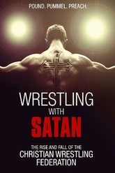 Wrestling with Satan Trailer
