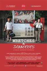 Wretches & Jabberers Trailer