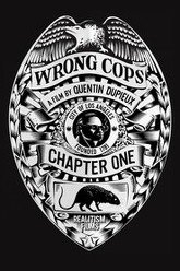 Wrong Cops: Chapter 1 Trailer