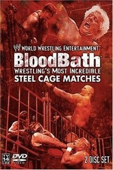 WWE: Bloodbath - Wrestling's Most Incredible Steel Cage Matches Trailer