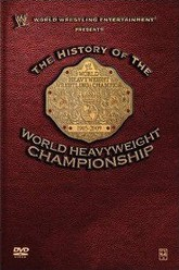 WWE: History of the World Heavyweight Championship Trailer