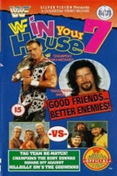 WWE In Your House 7: Good Friends, Better Enemies Trailer