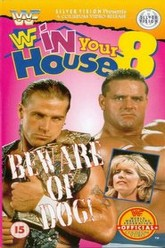 WWE In Your House 8: Beware of Dog Trailer