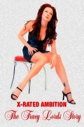 X-Rated Ambition: The Traci Lords Story Trailer
