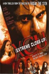 XCU: Extreme Close Up Trailer