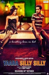 Yaara Silly Silly Trailer