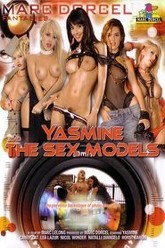Yasmine and the Sex Models Trailer