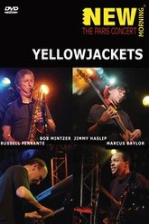 Yellowjackets: The Paris Concert Trailer
