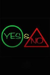 Yes & No Trailer