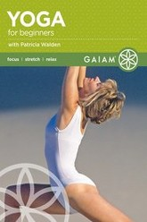 Yoga for Beginners with Patricia Walden Trailer