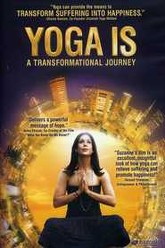 Yoga Is: A Transformational Journey Trailer