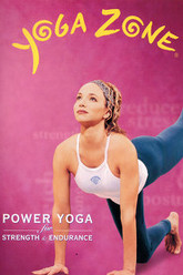 Yoga Zone - Power Yoga for Strength and Endurance Trailer