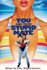You and Your Stupid Mate Trailer