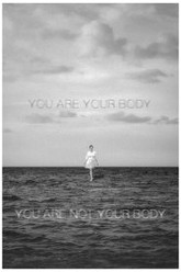 You Are Your Body / You Are Not Your Body Trailer