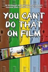 You Can't Do That on Film Trailer