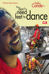 You Don't Need Feet to Dance Trailer