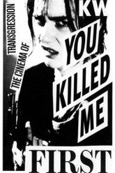 You Killed Me First Trailer