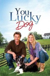 You Lucky Dog Trailer