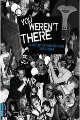 You Weren't There: A History of Chicago Punk, 1977–1984 Trailer