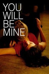 You Will Be Mine Trailer