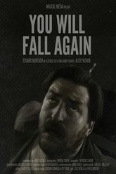 You Will Fall Again Trailer