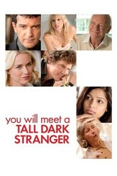 You Will Meet a Tall Dark Stranger Trailer