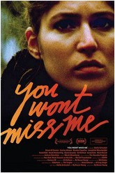 You Wont Miss Me Trailer