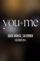 You+Me - Live From Santa Monica Trailer
