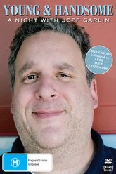 Young and Handsome: A Night with Jeff Garlin Trailer