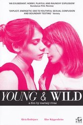 Young & Wild Trailer