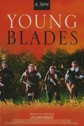Young Blades Trailer