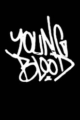 Young Blood Trailer