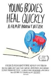 Young Bodies Heal Quickly Trailer