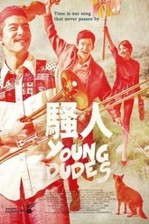 Young Dudes Trailer