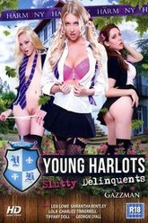 Young Harlots - Slutty Delinquents Trailer