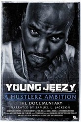Young Jeezy: A Hustlerz Ambition Trailer