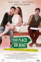 Your Place or Mine? Trailer