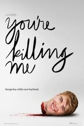 You're Killing Me Trailer